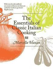 The Essentials of Classic Italian Cooking by Marcella Hazan (Hardback, 2011)