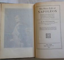 The Story-Life of Napoleon by Wayne Whipple (1914)