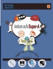 Anton Och Super-A Lagger Sig Och Aker Raket : Vardagsfardigheter for Barn Med...