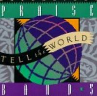 Tell the World - Music CD - Praise Band -  1995-11-28 - Word -- Word -- - Very G