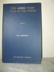 1957 TIMES ATLAS OF THE WORLD Vol. V The Americas