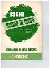Notice pièces vue éclatée barres de coupe Iseki SM1 SM2 SM3