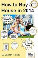 How to Buy a House in 2014: How to Buy a House in a Competitive Market, How to
