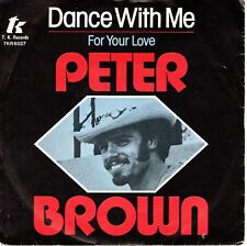 7inch PETER BROWN dance with me HOLLAND 1978 EX   (S0404)