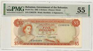 1965 BAHAMAS 5 DOLLARS ~ #21a 2 SIGNATURES RARE ~ FRESH HOLDER PMG AU 55! (#370)