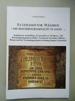 Es geschah vor 70 Jahren Reichspogromnacht in Dahn Katalog zur Ausstellung 2008