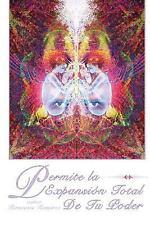 Permite la Expansion Total de Tu Poder by Ramiosis Ramirez (2013, Paperback)