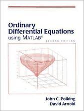 Ordinary Differential Equations Using Matlab, John C. Polking, David Arnold, Goo