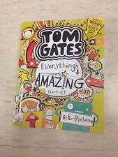 TOM GATES EVERYTHINGS AMAZING CHILDRENS BOOK BARGAIN ,BRAND NEW ATTRACTIVE