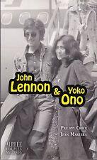 JOHN LENNON & YOKO ONO - PHILIPPE CROCQ JEAN MARESKA - LIVRE NEUF