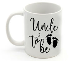 Pregnancy Birth Announcement UNCLE To Be Coffee Mug Cup