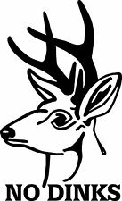 No Dinks Deer hunting decal 4x6 auto truck suv trailer hunt club humor