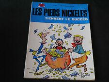 PELLOS LES PIEDS NICKELES N°52 TIENNENT LE SUCCÈS  EDITION DE 1970