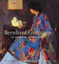 Bernhard Gutmann: An American Impressionist - Brand New, Hardcover