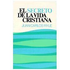 El Secreto de la Vida Cristiana (Paperback or Softback)