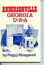 Andersonville Georgia USA by Peggy Sheppard Signed Paperback B&W Ills Prison