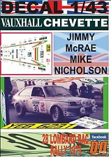 DECAL 1/43 VAUXHALL CHEVETTE 2300 HS JIMMY McRAE RAC R.1979 12nd (05)
