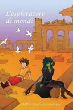 L' esploratore Di Mondi by Mattia Calabrese (2013, Paperback)