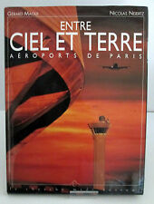 Entre Ciel et Terre  Aéroports de Paris  Gérard Maoui – Nicolas Neiertz -Avion