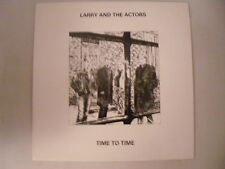 LARRY & THE ACTORS Time To Time Ex+ UK 1987 Alternative LP