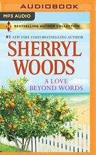 A Love Beyond Words by Sherryl Woods (2016, MP3 CD, Unabridged)