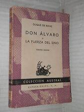 Don Alvaro or Fuerza of Up Duque de Rivas ESPASA calpe 1959 Novel Book