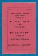 1956 BRITISH TRANSPORT COMMISSION BOOKLET ELECTRIC TRUCKS & TRACTORS INSTRUCTION