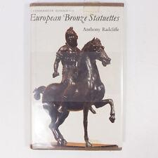 1966 European Bronze Statuettes Anthony Radcliffe A Connoisseur Monograph Book
