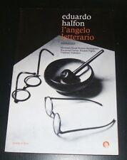 Eduardo Halfon - L'ANGELO LETTERARIO