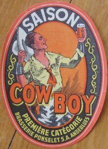 'Cowboy' Belgian/Belgium Beer 1930 Label - Cow Boy with his Hat