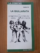 Dario Fo / Concetta, Pina e Cicciu Busacca LA GIULLARATA 1° ed. Bertani 1975