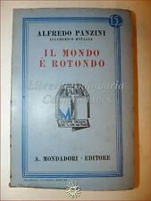 Alfredo Panzini, IL MONDO E' ROTONDO 1932 Libri Azzurri Mondadori Romanzo