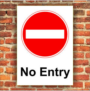 NO ENTRY SIGN - SITE SAFETY, Plastic Board or Sticker All Sizes