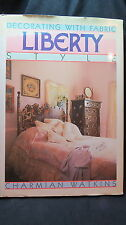 Decorating with fabric Liberty Style Book 1987-Nice!~