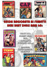 Guida ragionata fumetti neri beat anni 60 Teddy Bob Johnny Cap naufraghi flipper