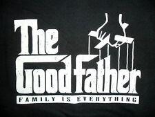 GOODFATHER SHIRT Godfather Parody CHRISTIAN Vaulues Dad FAMILY IS EVERYTHING
