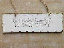 No Smoking Please By Guests Shabby Chic Wooden Plaque Sign
