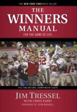 The Winners Manual: For the Game of Life by Jim Tressel: New