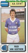 118 RUDI VAN GOETHEM BELGIQUE A.A. GENT STICKER FOOTBALL 1983 PANINI