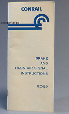 CONRAIL BRAKE & TRAIN AIR SIGNAL INSTRUCTIONS BOOKLET EC-99  revised 1976