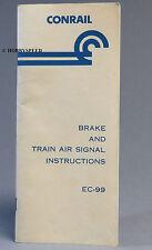 CONRAIL BRAKE & TRAIN AIR SIGNAL INSTRUCTIONS BOOKLET EC-99  revised 1976