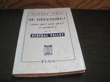 TRIBUNE LIBRE 59: Général VALLUY: Se défendre? contre qui? pourquoi? et comment?