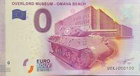 BILLET 0  EURO  OVERLORD MUSEUM OMAHA BEACH 2  FRANCE  2017  NUMERO 100