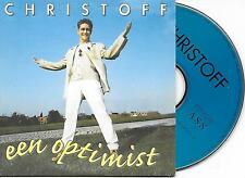 CHRISTOFF - Een optimist CD SINGLE 2TR CARDSLEEVE 1998 Belgium Schlager