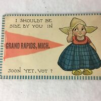 Postcard Posted 1916 Dutch Girl Grand Rapids MI Shouldt Be Side You Soon Yet Vot