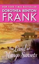 The Land of Mango Sunsets by Frank, Dorothea Benton, Good Book