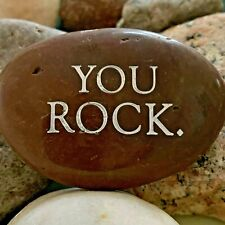 Engraved Rock ~ You Rock | Word Stone | Inspirational Quotes