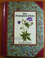 The Frampton Flora by RICHARD MABEY - 1985 1st Ed Hardcover 0712608591