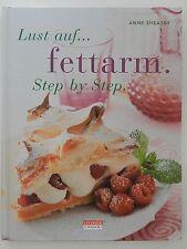 Anne Sheasby Lust auf fettarm Step by Step +