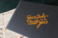Yours Truly, Milt Zeis - Tattoo History Book